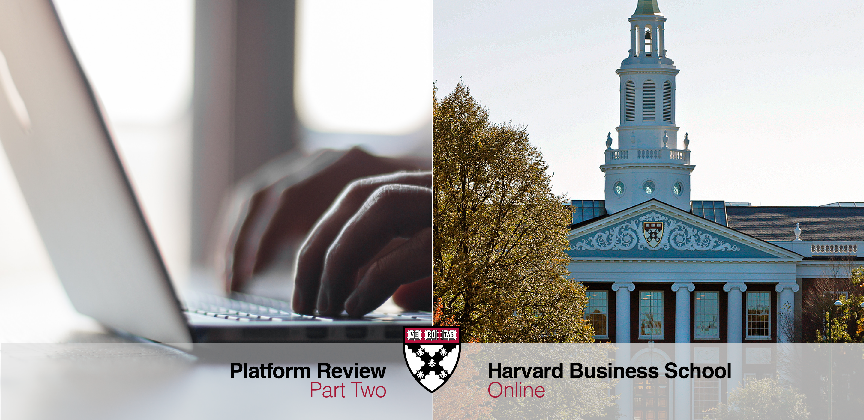 Part 2: Platform Review and Learning Model of Harvard