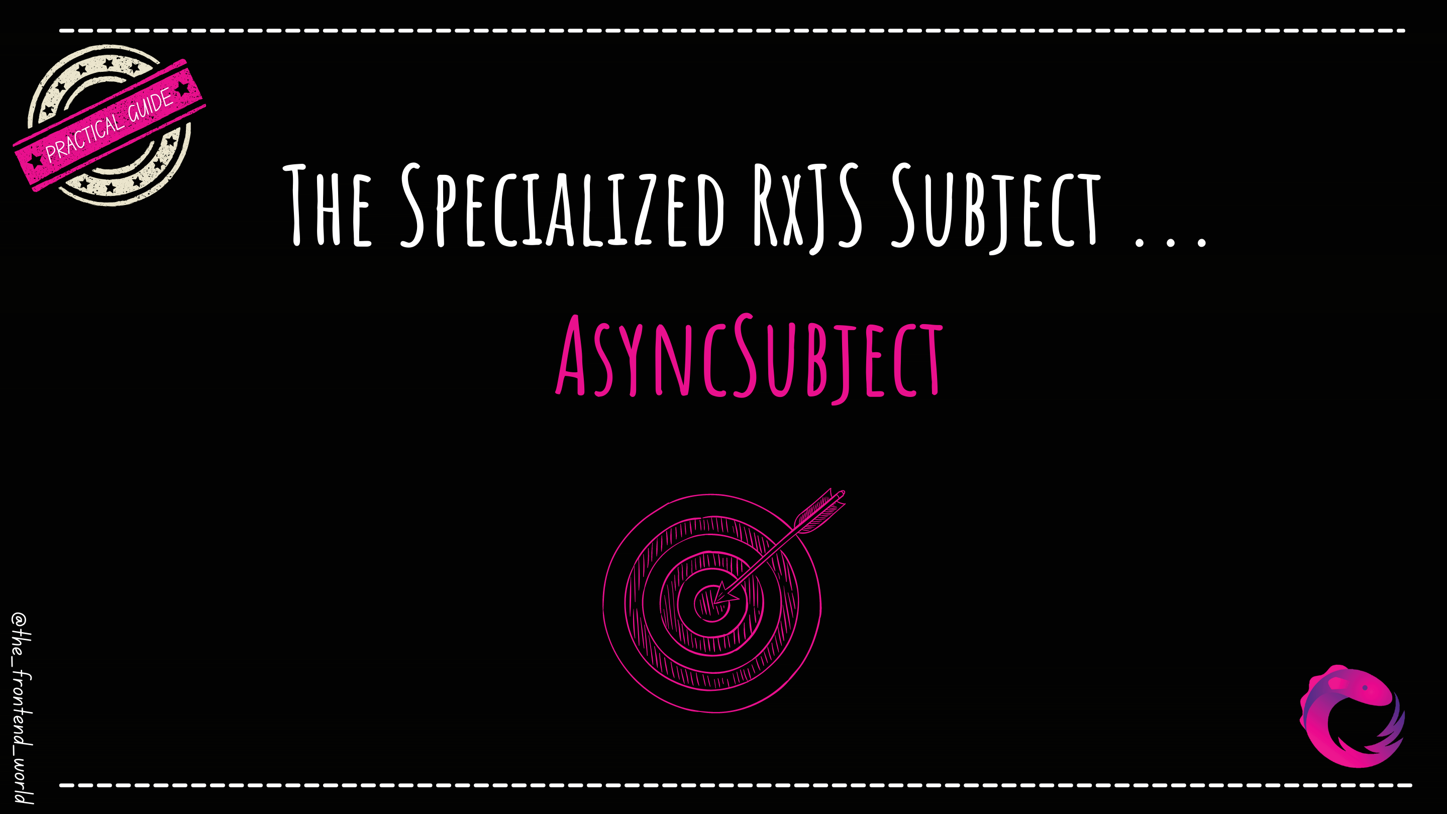 What's AsyncSubject?