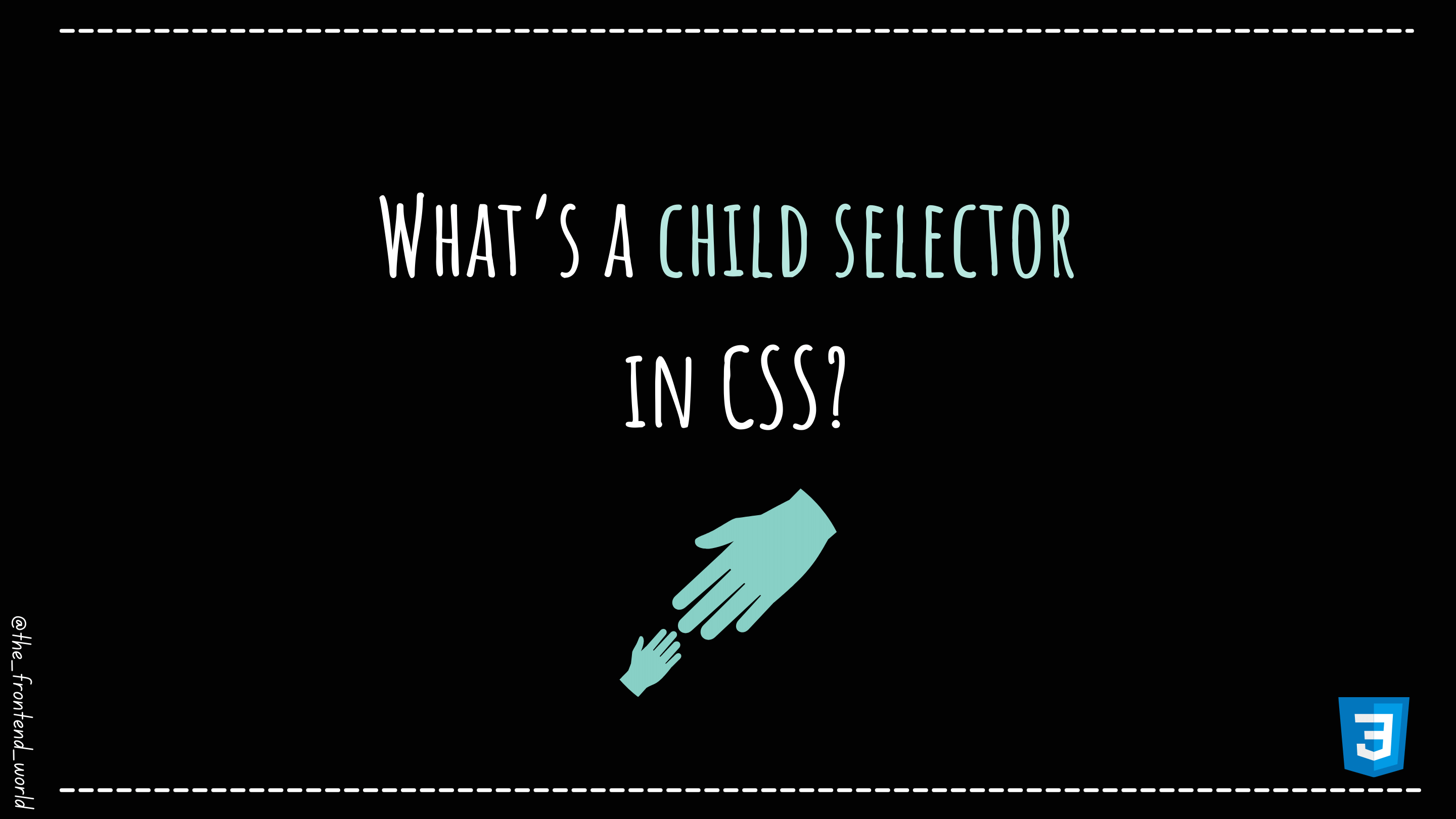 What's a child selector in CSS?