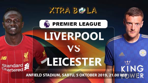 Prediksi Skor Pertandingan Liverpool Vs Leicester City 5 Oktober 2019 By Xtrabola Medium