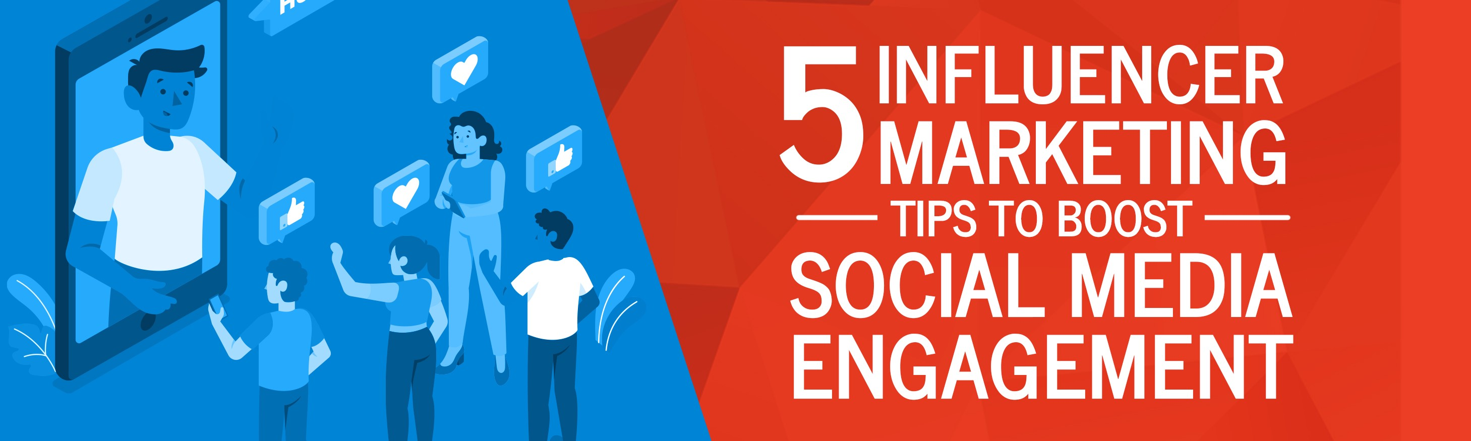 5 Influencer Marketing Tips to Boost Social Media Engagement