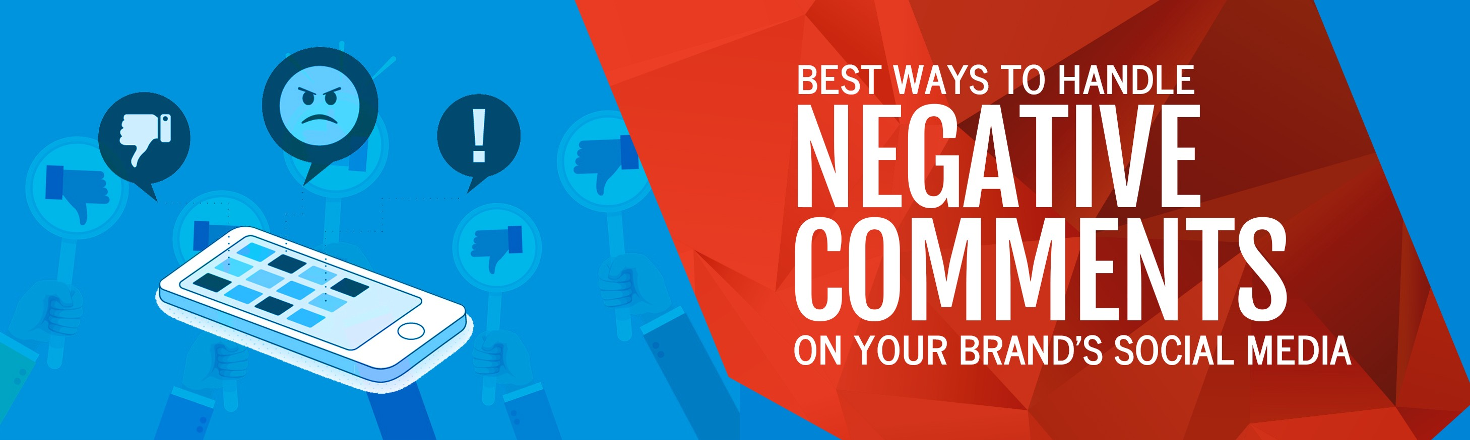 Best Ways to Handle Negative Comments on Your Brand's Social Media