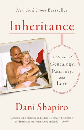 Dani Shapiro's Inheritance