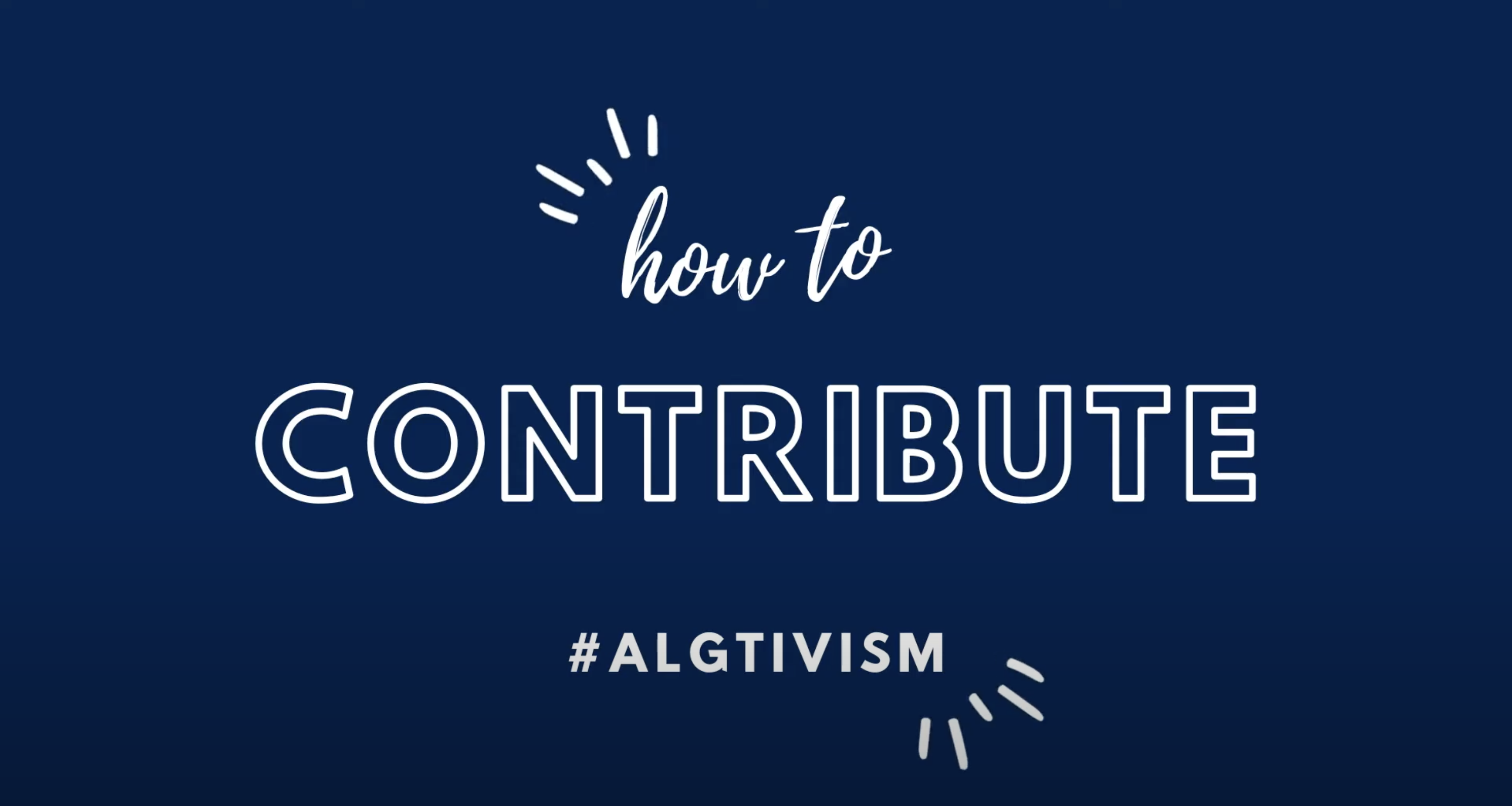 Entry shot of the explanation of #algtivism video
