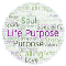 Word cloud of words associated with Life Purpose like soul, spark, discovery, specialty, values, connection, calling, gifts.