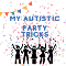 heart shaped confetti with icons of people throwing their hands in the air and partying. Blue text 'my autistic party tricks'