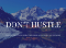 Why the Hustle Mentality Doesn't Work for Communicators Right Now