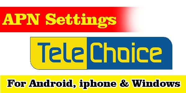 Telechoice Mobile Apn Settings For Android Iphone Blackberry And Windows By Legendupdate Medium