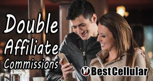 The Best Cellular affiliate program is now offering double commissions for affiliates!