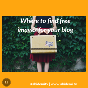 Blog post - where to find free images for your blog