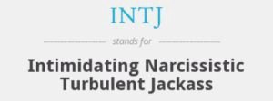 Blame it on my personality type: My story of being an INTJ!