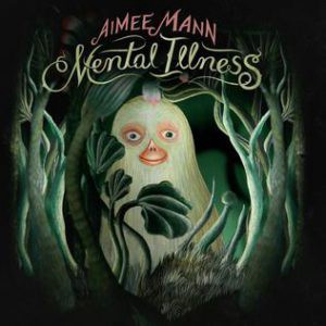 Aimee Mann Mental Illness album cover