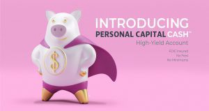 Introducing Personal Capital Cash High Yield Account