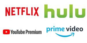 Netflix, Hulu, YouTube Premium, Amazon Prime Video