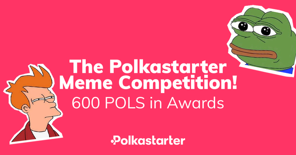 Celebratory Polkastarter Meme Competition: All You Need To Know
