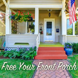 free your front porch