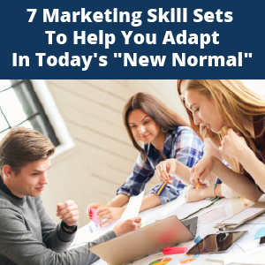 """Maralytics—7 Marketing Skill Sets to Help You Adapt in Today's """"New Normal"""""""
