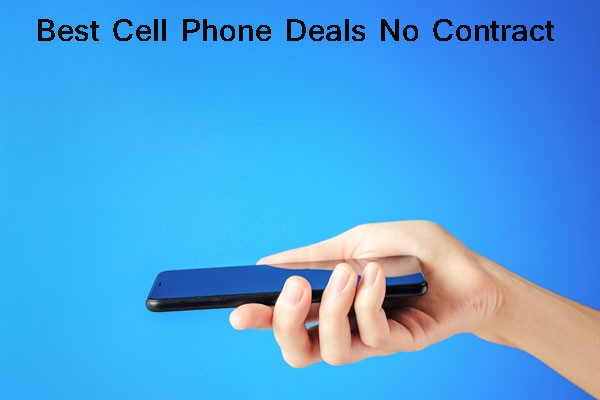 The 4 Best Cell Phone Deals No Contract In 2021 By Smart Tech Tune Medium