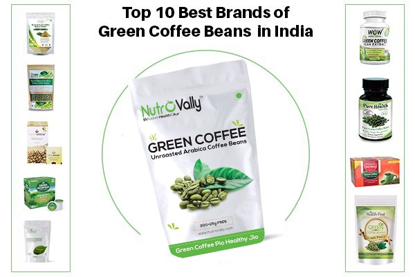 Top 10 Best Brands Of Green Coffee Beans In India By Hemant