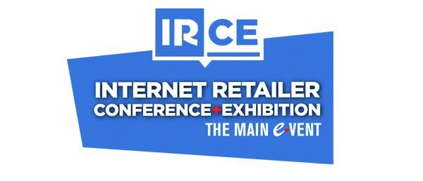 IRCE - Internet Retailer Conference + Exhibition