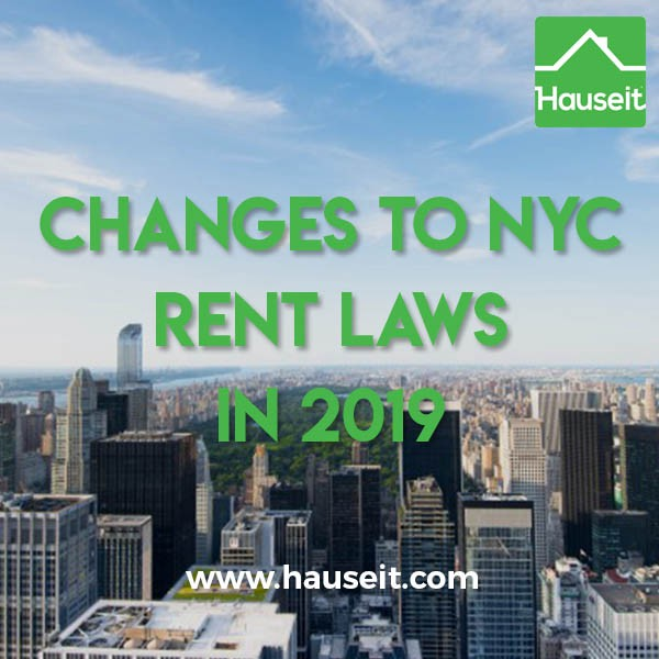 Changes to NYC Rent Laws for 2019 - Hauseit - Medium