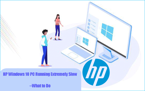 Hp Windows 10 Pc Running Extremely Slow What To Do By Jenney Medium