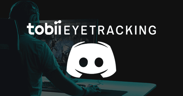 Join the Tobii Eye Tracking Discord server - Official Eye