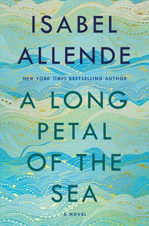 Book cover for A Long Petal of the Sea by Isabel Allende