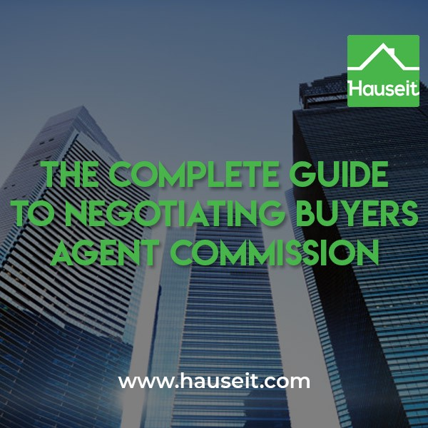 The Complete Guide To Negotiating Buyers Agent Commission By Hauseit Medium