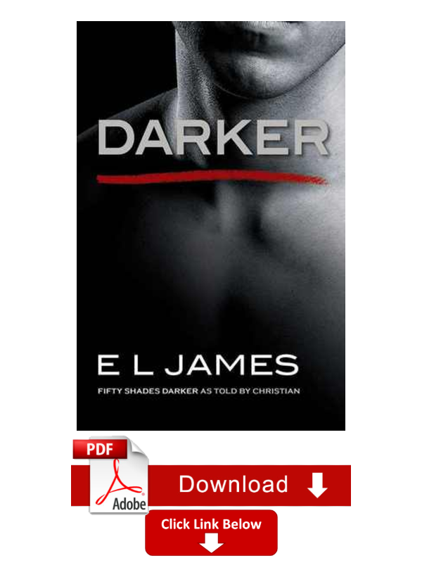 Ebook Darker Fifty Shades As Told By Christian 2 By E L James By Michelle Waters Medium