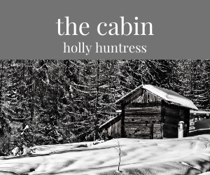 A cabin in the woods that holds memories and secrets