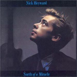 Nick Heyward North of a Miracle album cover