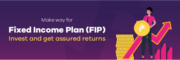 Introducing Fixed Income Plan