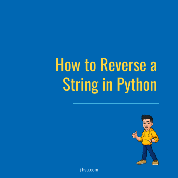 Code Cards: How To Reverse a String in Python - Better