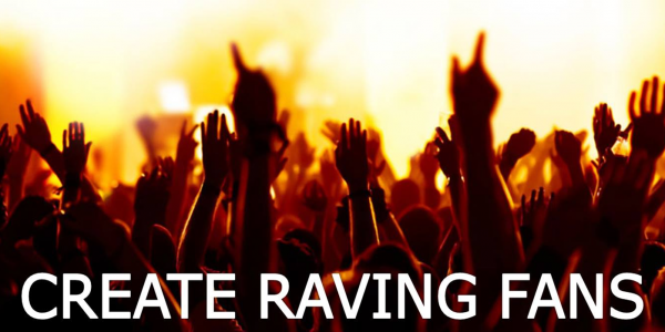 5 Ways To Turn Your Customers Into Raving Fans - The Startup