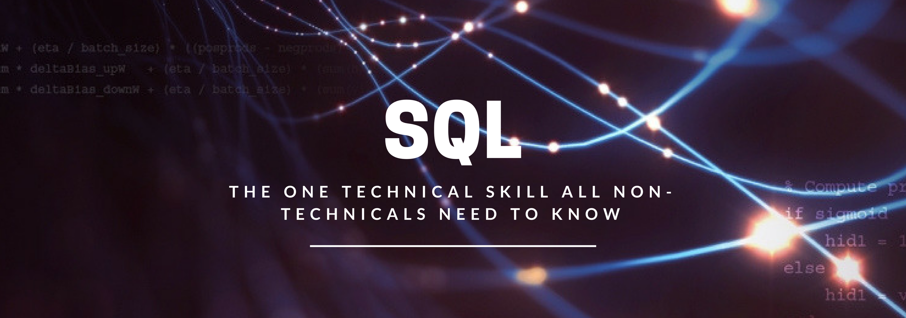 SQL: The one technical skill all non-technicals need to know | by Will  Lawrence | Towards Data Science