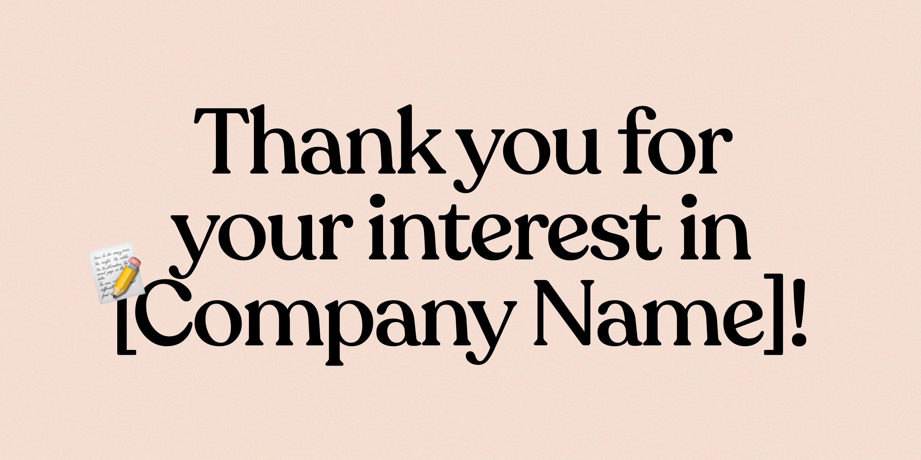 """Illustration that says, """"Thank you for your interest"""""""