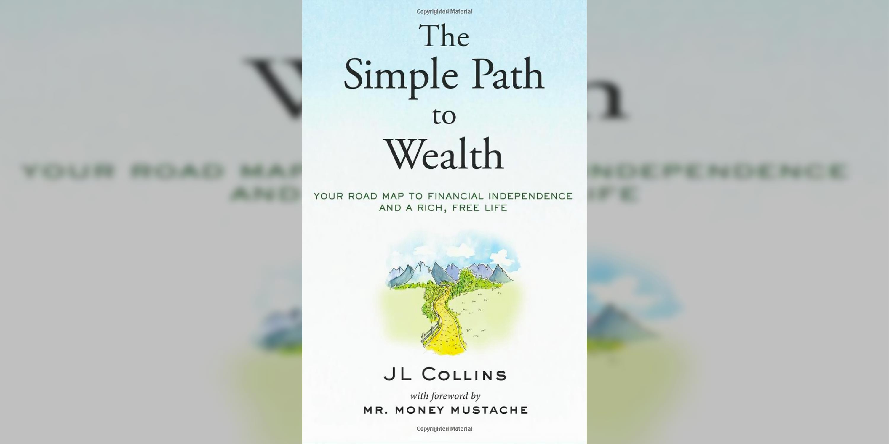 Simple Book cover for The Simple Path to Wealth, showing a drawing of a single path leading into the mountains.