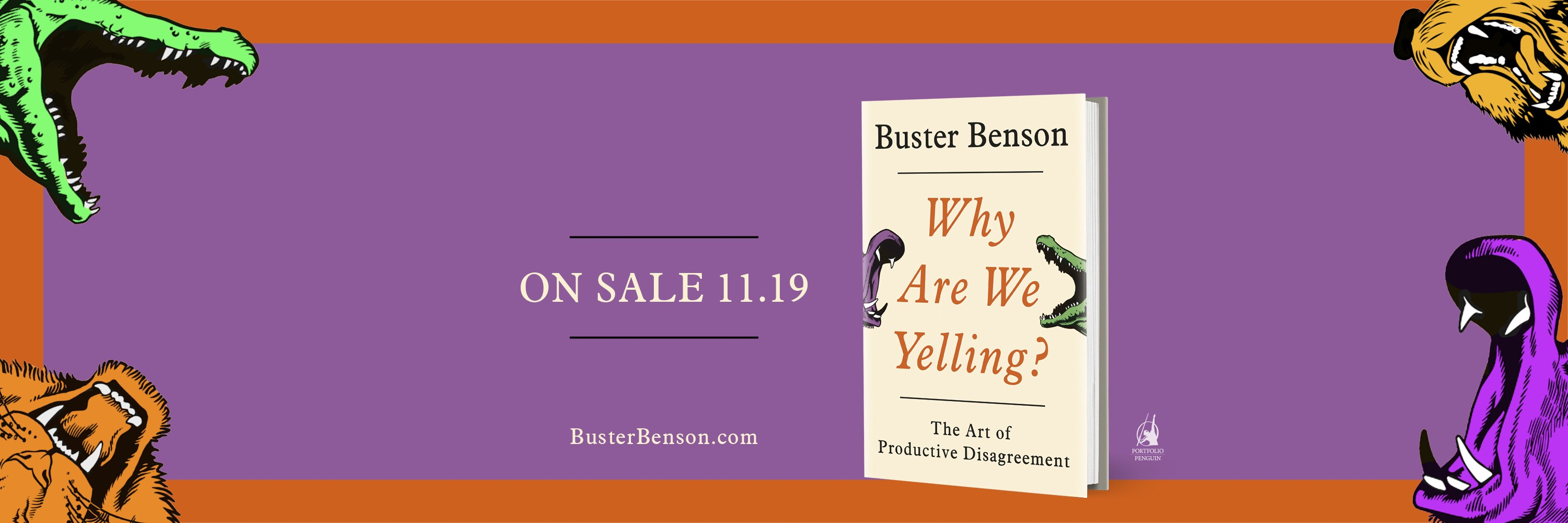 Why Are We Yelling? The Art of Productive Disagreement. On sale 11/19/2019.