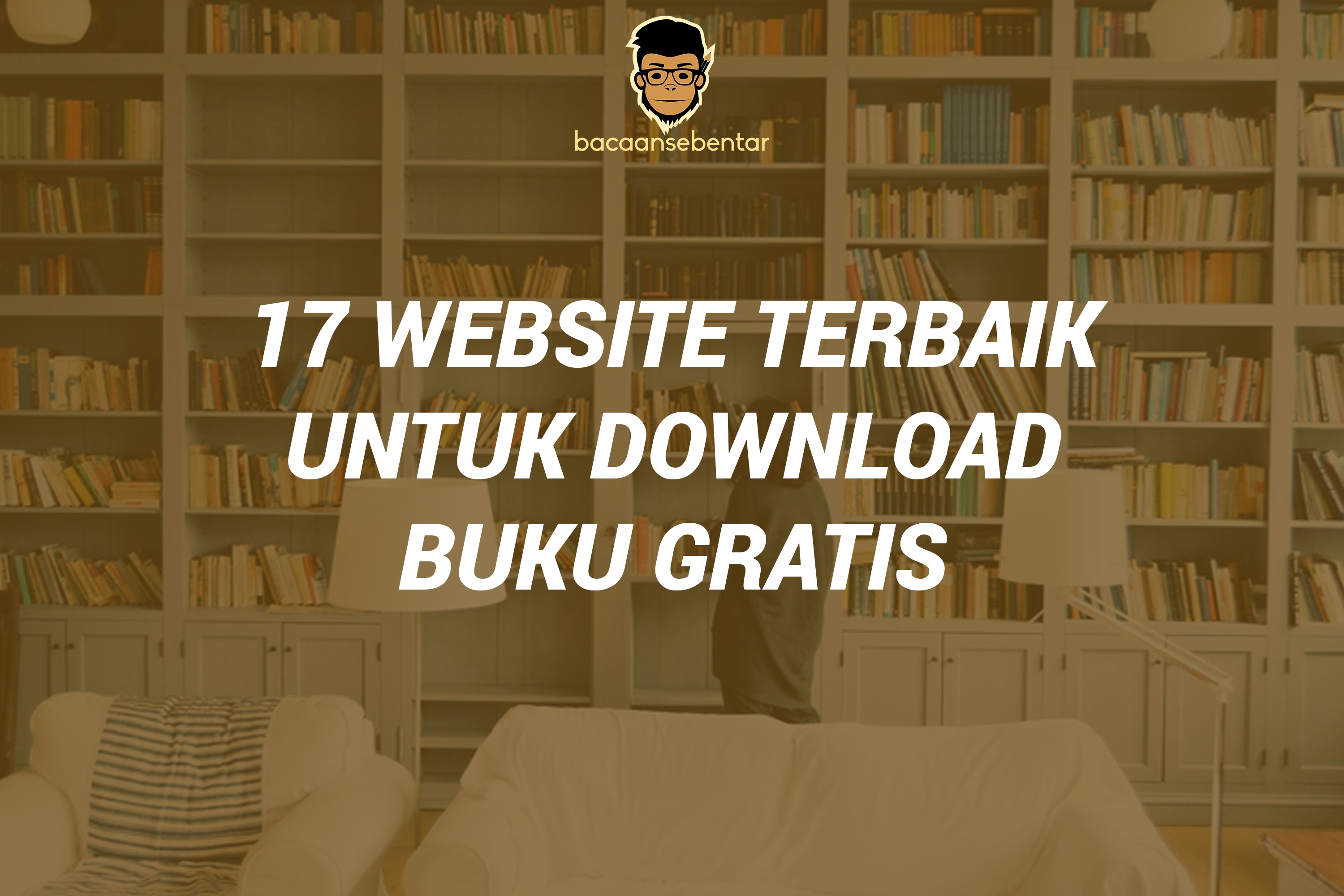 17 Website Terbaik Untuk Download Buku Gratis By Adminbacaansebentar Medium