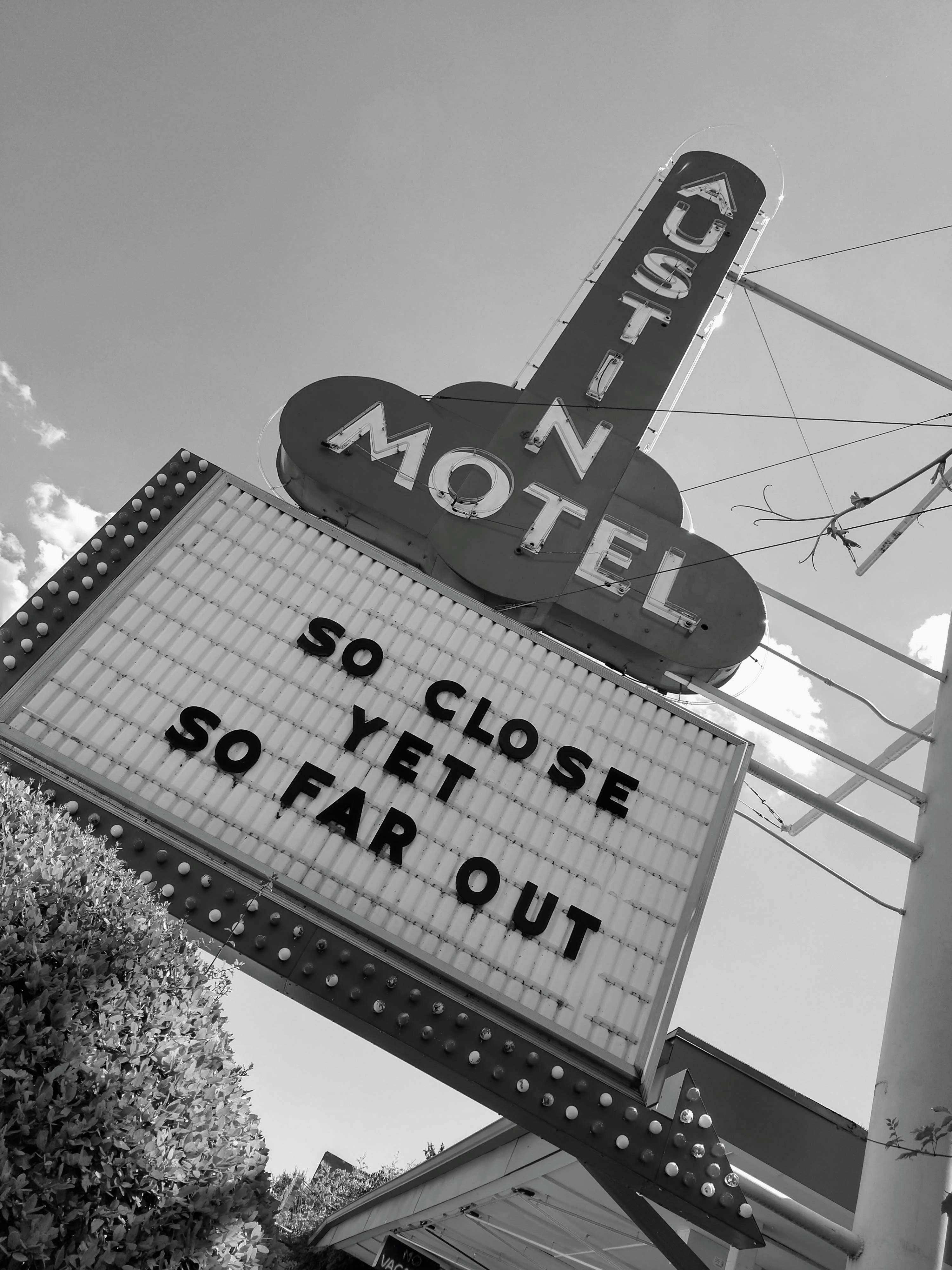 An old hotel sign in Austin, Texas.