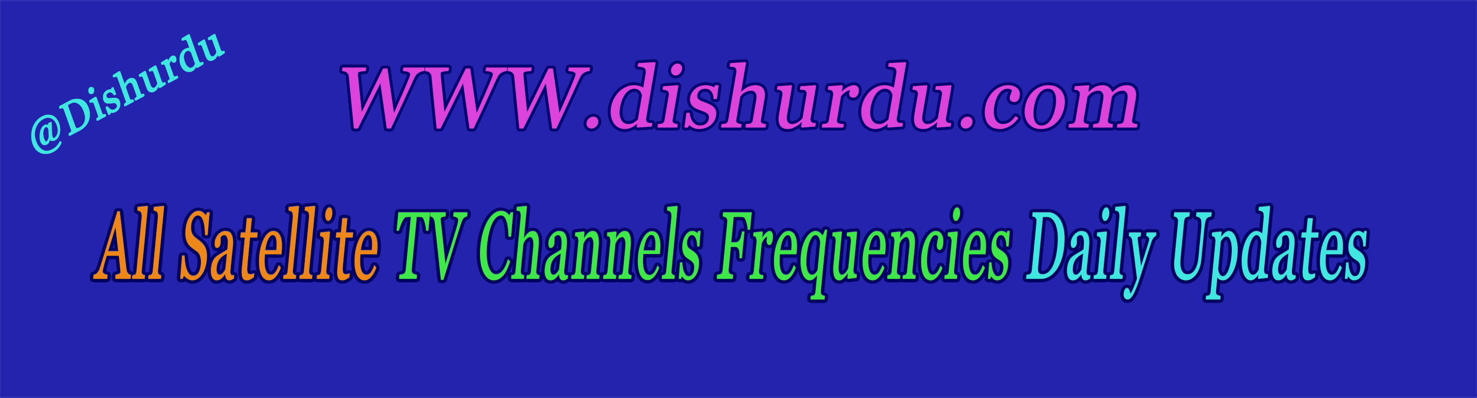 Satellite TV Channels Frequencies - Dishurdu - Medium
