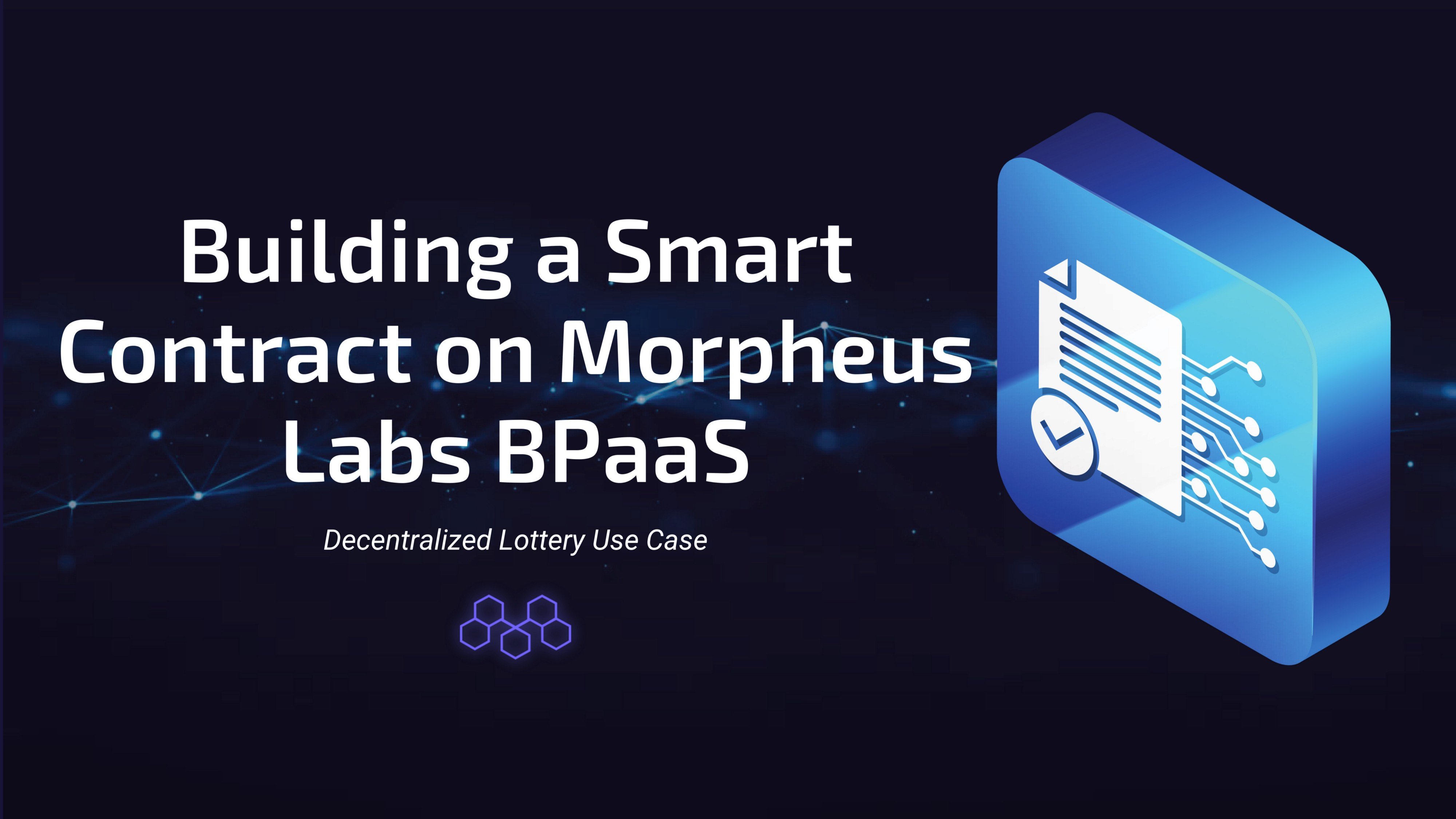 Building a Smart Contract on Morpheus Labs BPaaS