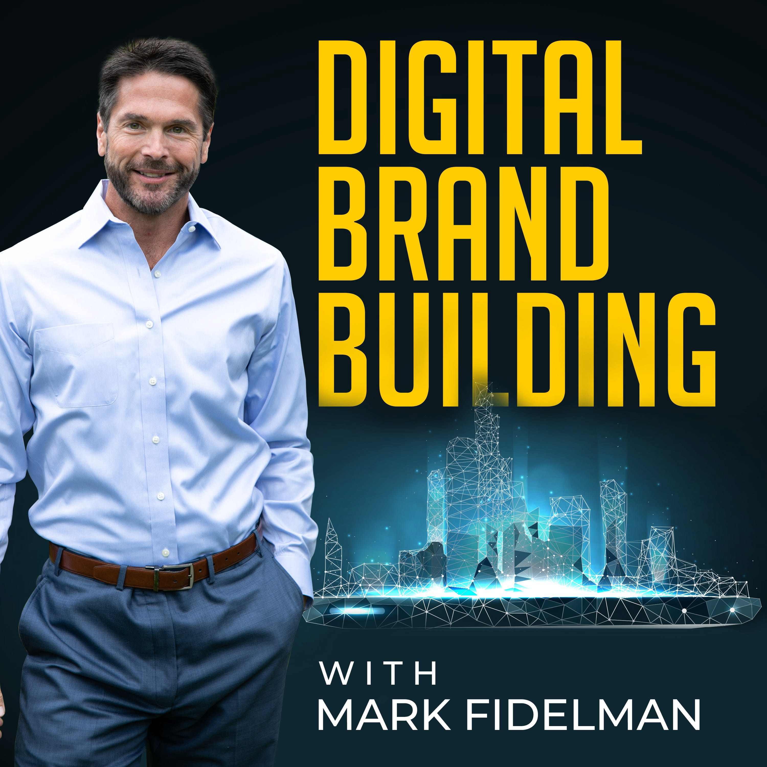 Digital Brand Building with Mark Fidelman podcast featuring Tuck Ross talking about how marketers can use TikTok for brands.