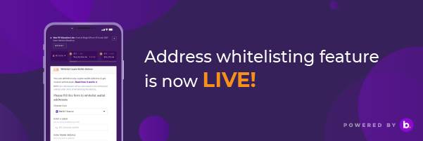 Address whitelisting feature is going LIVE!