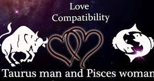 Taurus Man And Pisces Woman Compatibility Qualities By Astrolika Medium