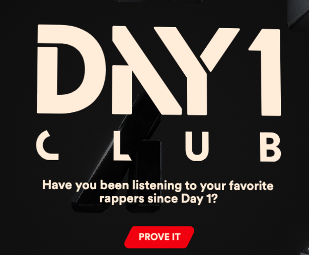 Spotify Day 1 Club screenshot: Have you been listening to your favorite rappers since day 1?