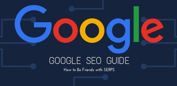 Google SEO Guide — How to Be Friends with SERPS - Vrootok