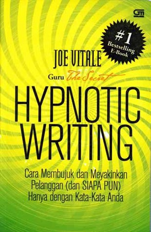 The Secret to Writing Compelling Copy— Hypnotic Writing by