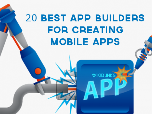 20 Best App Builders For Creating Mobile Apps - wikiblinks